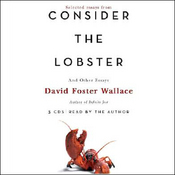 david foster wallace consider the lobster audio book i  i just about that