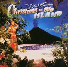 The Blue Hawaiians Christmas On Big Island