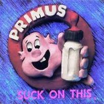 primus suck