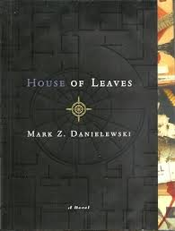 Mark Z. Danielewski–House of Leaves (The Remastered Full