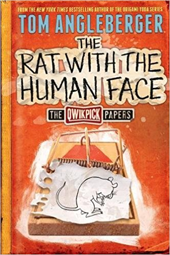 Tom Angleberger [Sam Riddleburger]–The Rat with the Human Face: The  Qwikpick Papers #2 (2015)