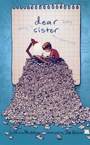 accfc52ee2c9f Alison McGhee and Joe Bluhm–Dear Sister (2018)